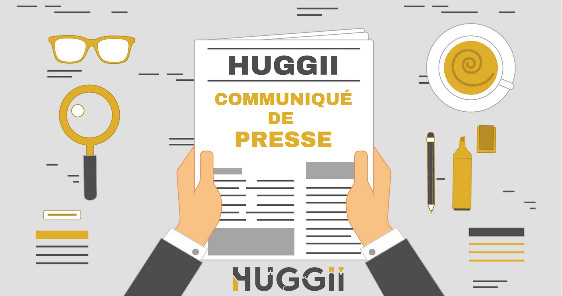 Communiqué de Presse Huggii