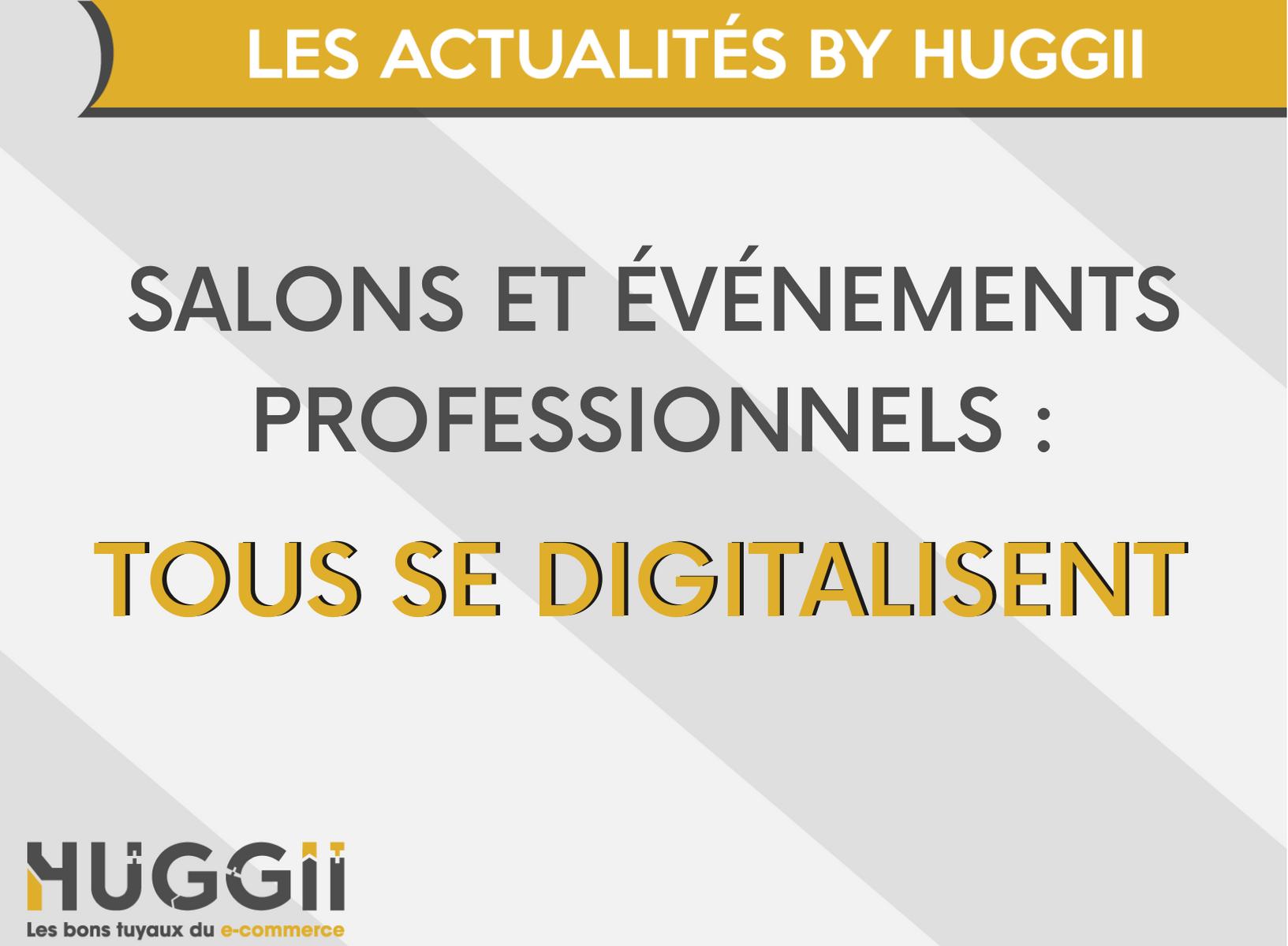 Les salons et événements professionnels se digitalisent